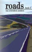 Roads Book 2