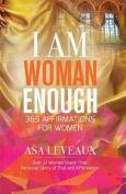 I Am Woman Enough