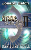 Steam & Sorcery II  : Another Transdimensional Aventure