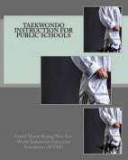 Taekwondo Instruction for Public Schools [KOR]