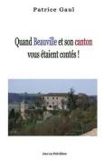 Quand Beauville Et Son Canton Vous Etaient Contes ! [FRE]