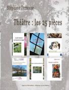 Theatre: Les 25 Pieces [FRE]