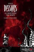Dessous: La Montagne Des Morts [FRE]