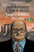 Amateur D'Insolite Et Scribe de Miracles [FRE]