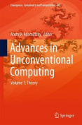 Advances in Unconventional Computing: 2016