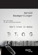 Don't Trust in Media [GER]