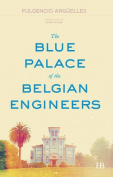 The Blue Palace of the Belgian Engineers