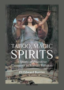 Taboo, Magic, Spirits