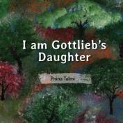 I Am Gottlieb's Daughter