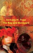 The Rag and Boneyard