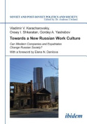 Towards a New Russian Work Culture