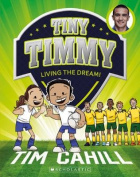 Living the Dream! (Tiny Timmy)