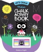 Milo's Chalk Activity Book