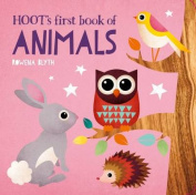Hoot's First Book of Animals (Hoot's First Learning Titles) [Board book]