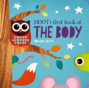 Hoot's First Book of the Body (Hoot's First Learning Titles) [Board book]