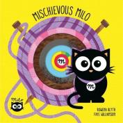 Mischievous Milo [Board book]