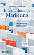 Internationales Marketing Rahmenbedingungen, Strategische Ansatze und Businessplan [GER]
