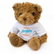 NEW - HAPPY BIRTHDAY AUBREY - Teddy Bear - Cute And Cuddly - Gift Present