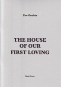 The House of Our First Loving