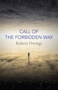 Call of the Forbidden Way