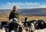 The Yorkshire Shepherdess 2017 Calendar