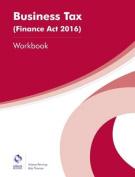 Business Tax (Finance Act 2016) Workbook