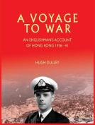 A Voyage to War
