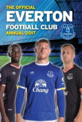 The Official Everton Annual 2017
