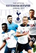 The Official Tottenham Hotspur Annual 2017