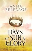 Days of Sun and Glory