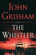 The Whistler [Audio]