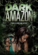 Dark Amazon [Region 1]