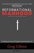 Reformational Manhood