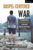 Gospel-Centered War