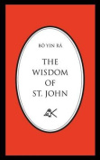 The Wisdom of St. John, Second Edition