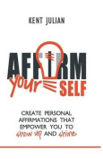 Affirm Yourself