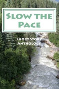 Slow the Pace