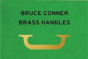 Bruce Conner Brass Handles