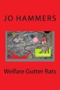 Welfare Gutter Rats