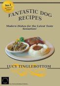 Fantastic Dog Recipes