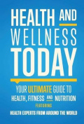 Health and Wellness Today