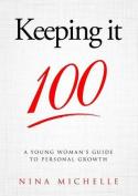 Keeping It 100