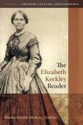 The Elizabeth Keckley Reader, Volume Two