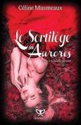 Le Sortilege Des Aurores [FRE]