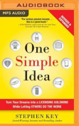 One Simple Idea, Revised and Expanded Edition [Audio]