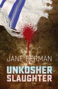 Unkosher Slaughter