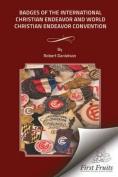 Badges of the International Christian Endeavor and World World Christian Endeavor Conventions
