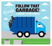 Follow That Garbage!