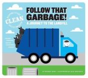 Follow That Garbage!