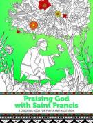 Praising God with Saint Francis